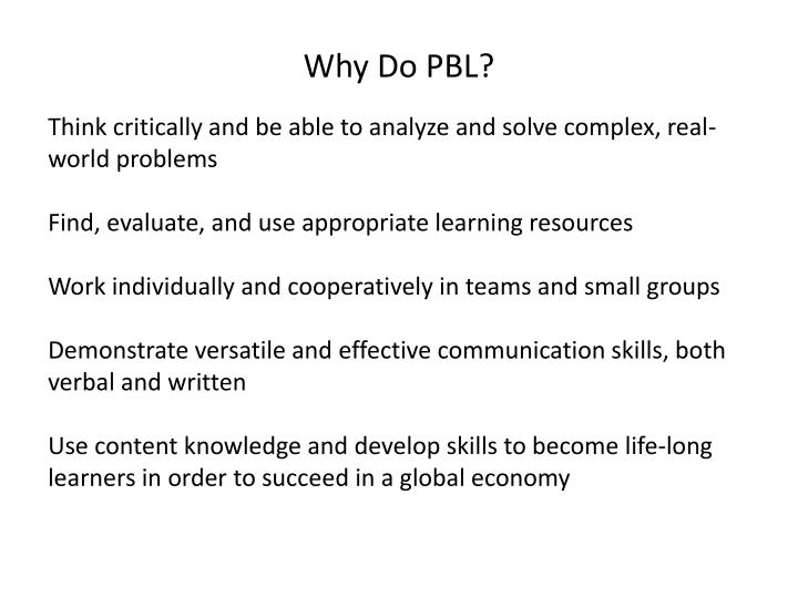 Why Do PBL