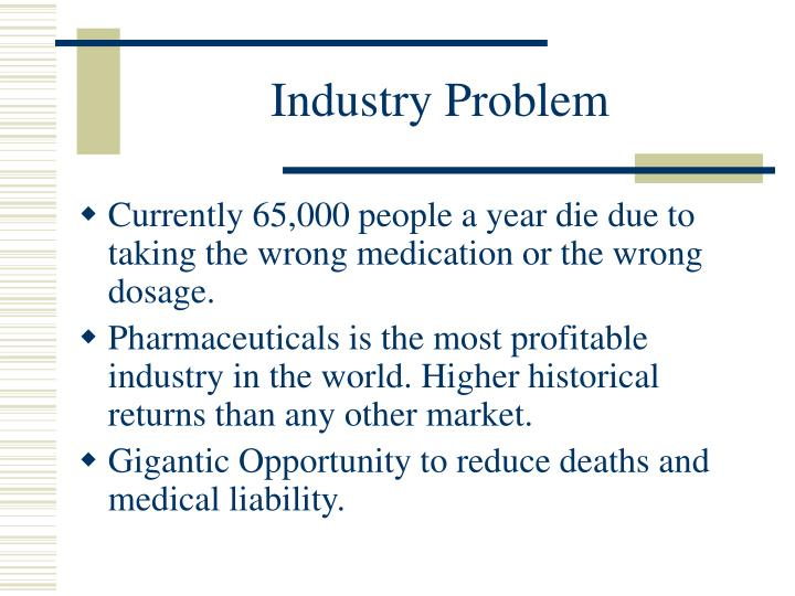 Industry problem