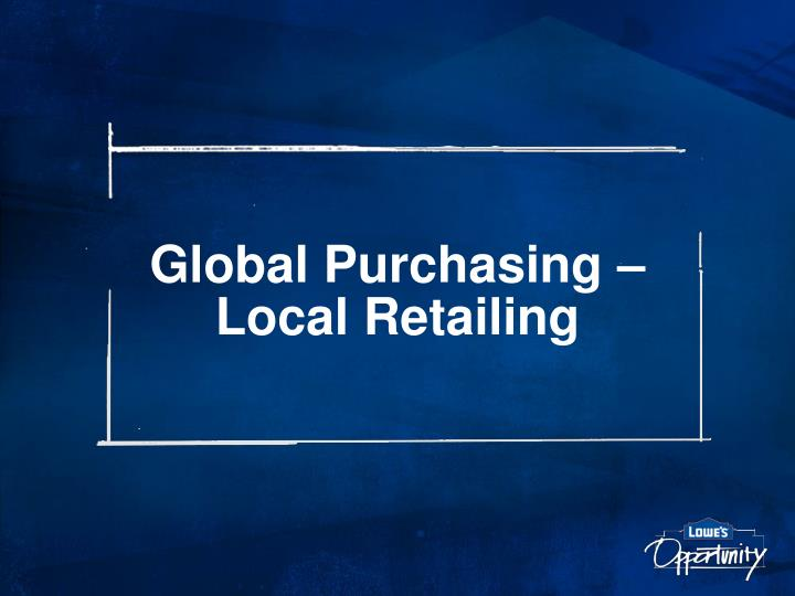 Global purchasing local retailing