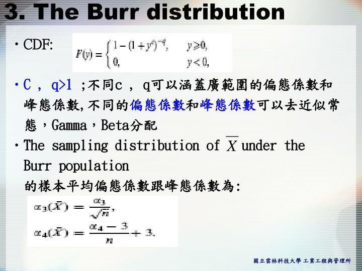 3. The Burr distribution