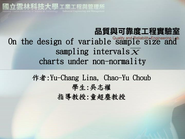On the design of variable sample size and sampling intervals charts under non normality