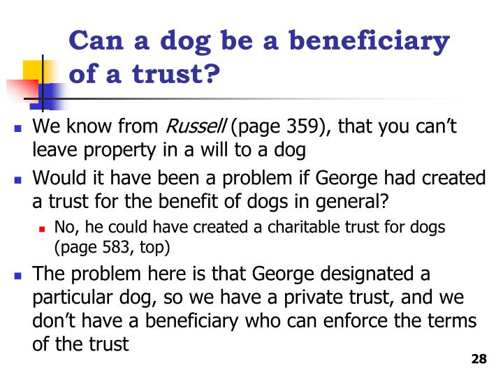 Can a dog be a beneficiary of a trust?