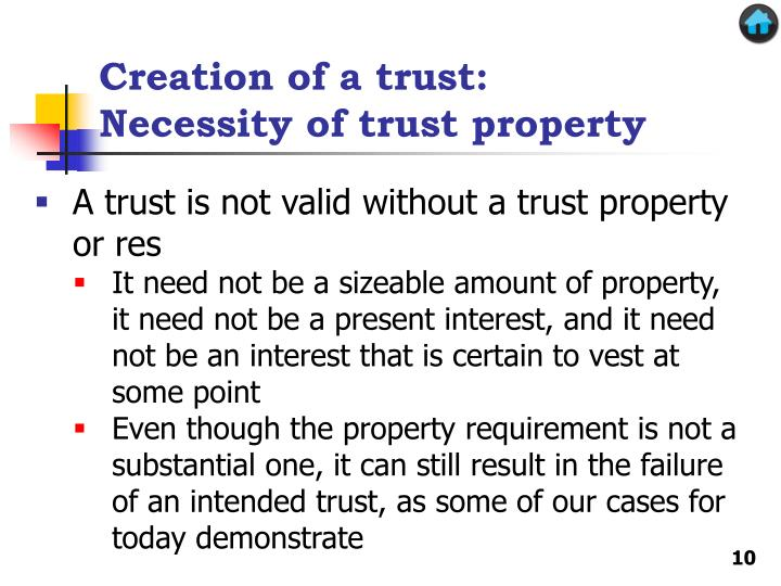 Creation of a trust: