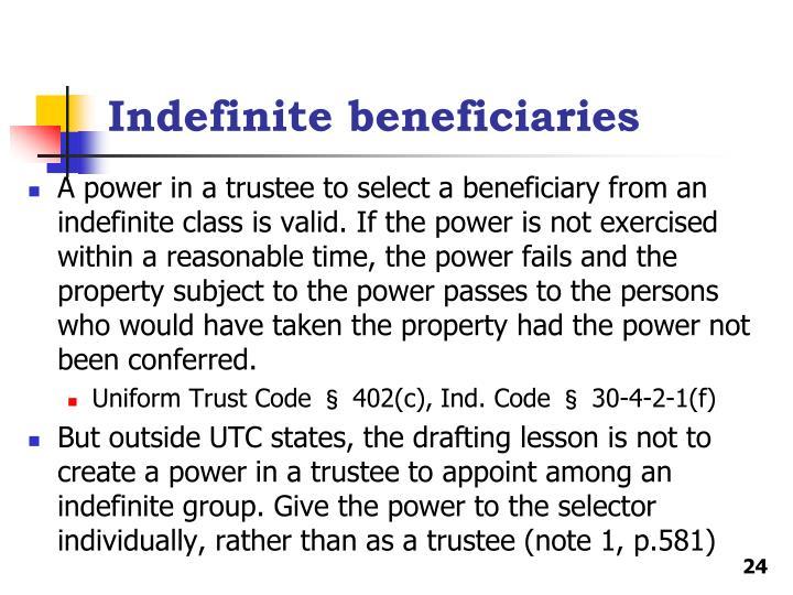 Indefinite beneficiaries