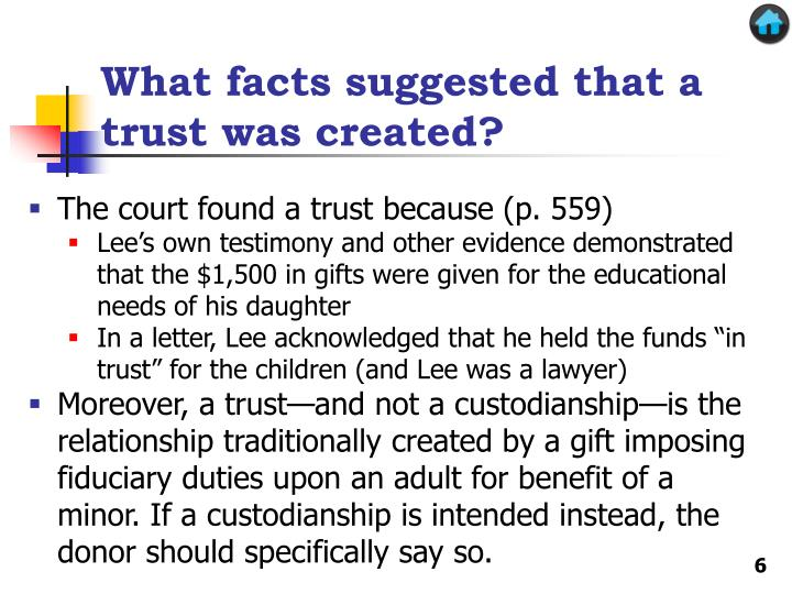 What facts suggested that a trust was created?