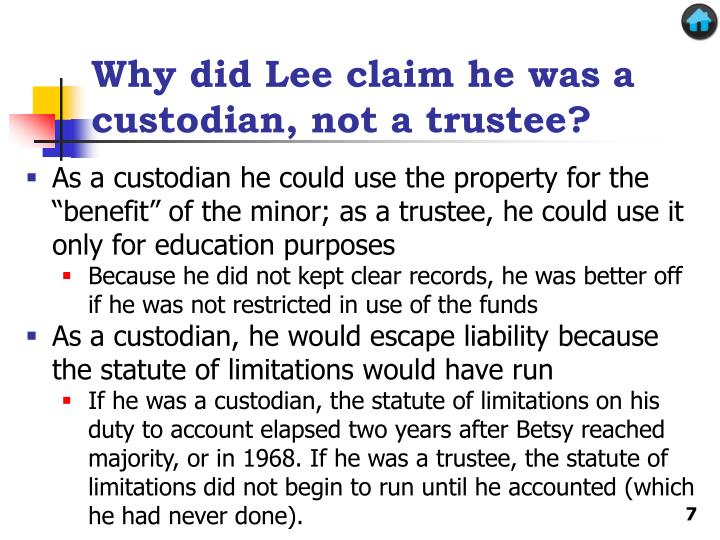 Why did Lee claim he was a custodian, not a trustee?