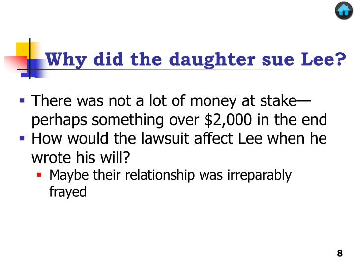 Why did the daughter sue Lee?