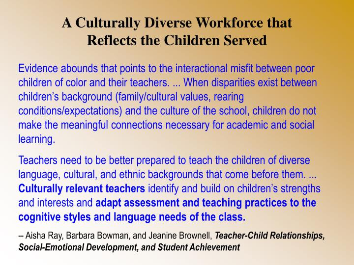 A Culturally Diverse Workforce that