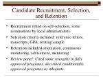 candidate recruitment selection and retention