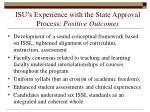 isu s experience with the state approval process positive outcomes