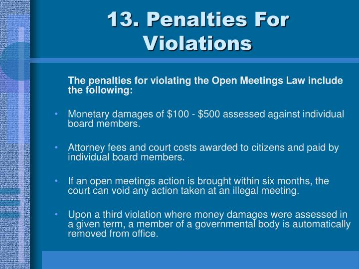 13. Penalties For Violations