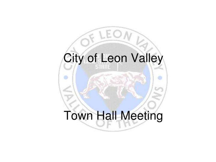 City of leon valley town hall meeting