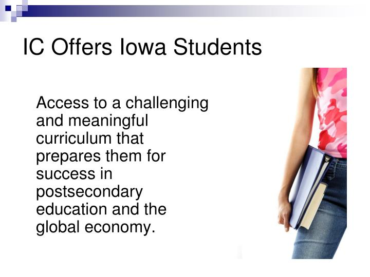 IC Offers Iowa Students
