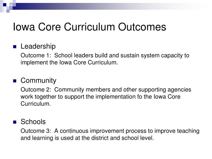 Iowa Core Curriculum Outcomes