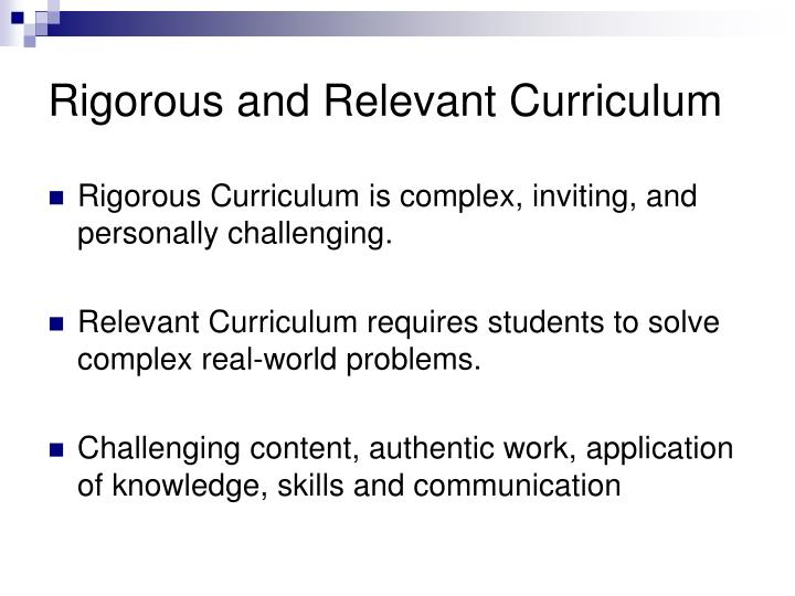 Rigorous and Relevant Curriculum