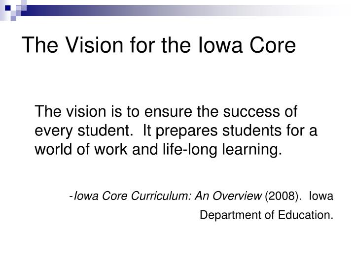 The Vision for the Iowa Core