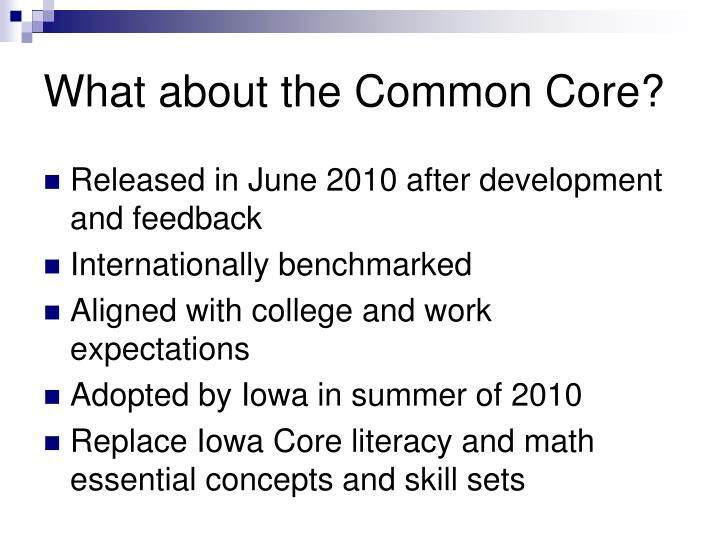 What about the Common Core?