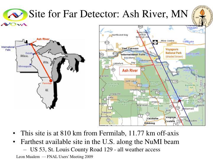 Site for Far Detector: Ash River, MN