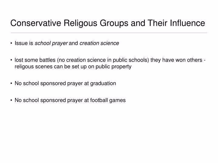Conservative Religous Groups and Their Influence