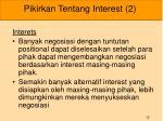 pikirkan tentang interest 2
