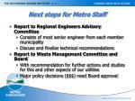 next steps for metro staff