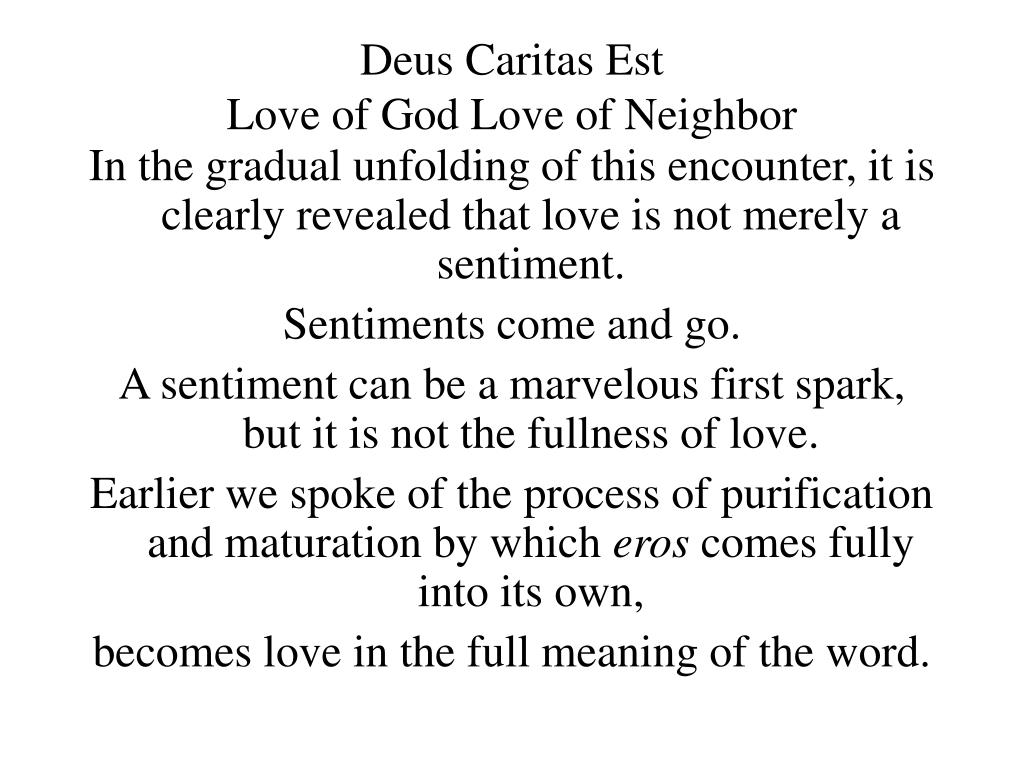 PPT - Deus Caritas Est Love of God Love of Neighbor PowerPoint