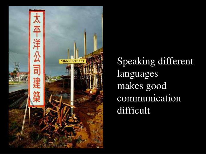 Speaking different
