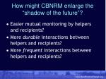 how might cbnrm enlarge the shadow of the future