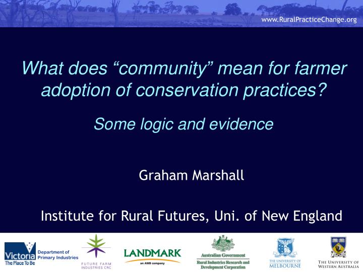 what does community mean for farmer adoption of conservation practices some logic and evidence n.