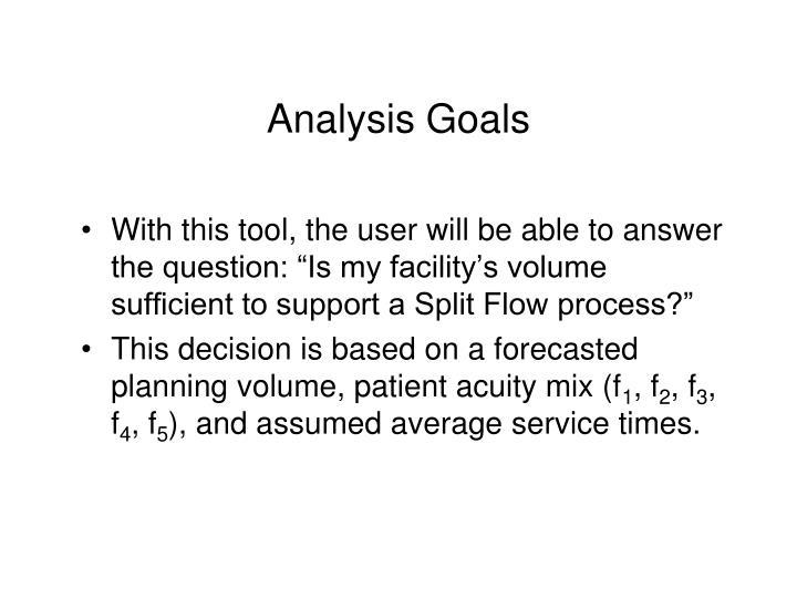 Analysis goals