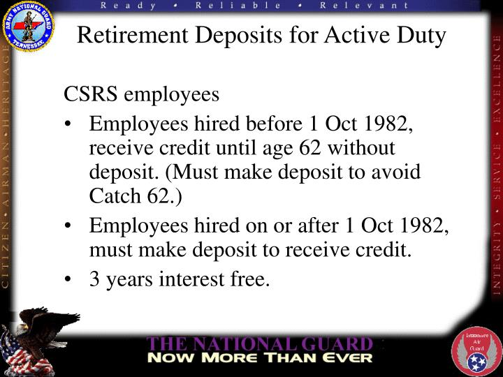 Retirement Deposits for Active Duty