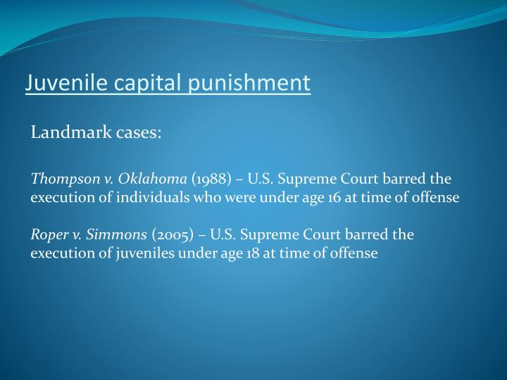 Juvenile capital punishment