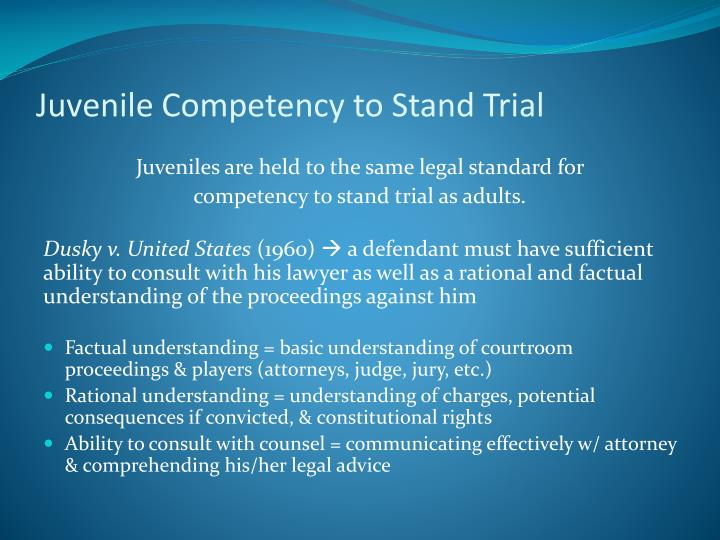 Juvenile Competency to Stand Trial