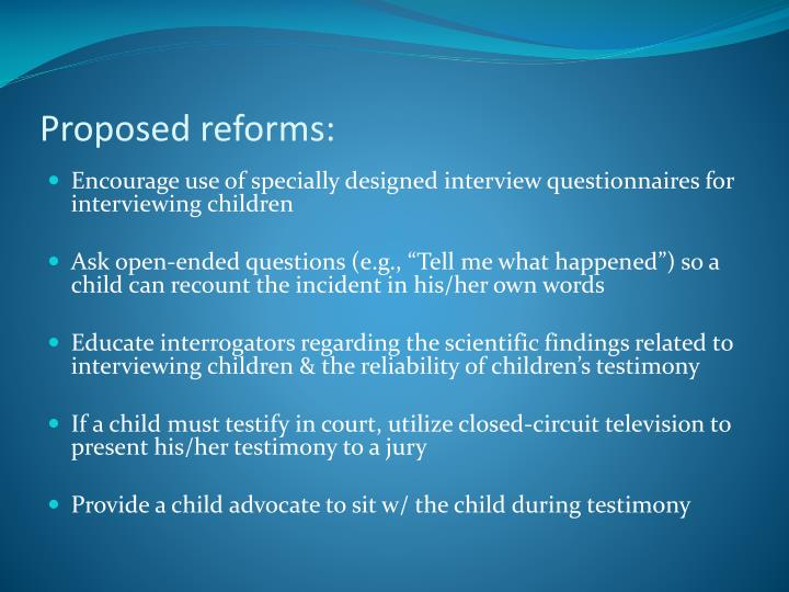 Proposed reforms: