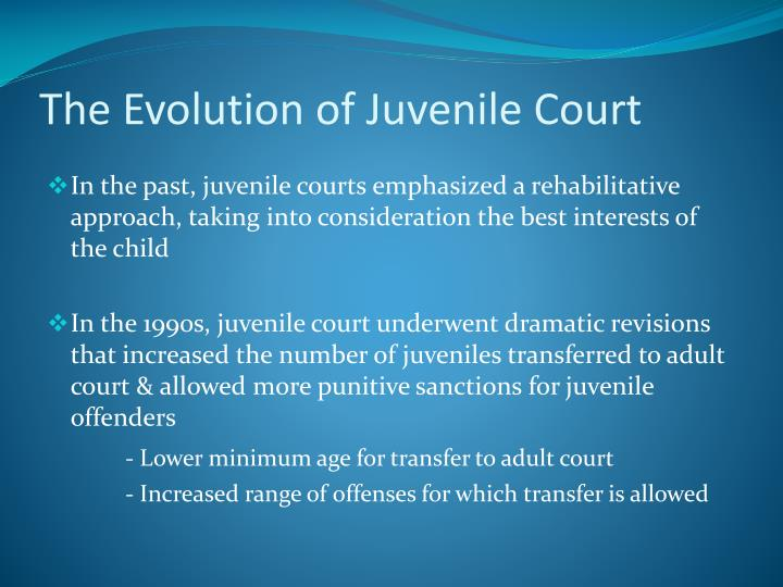 The evolution of juvenile court