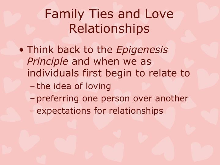 Family Ties and Love Relationships