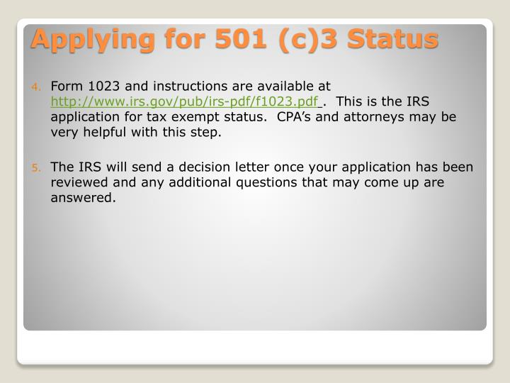 Form 1023 and instructions are available at