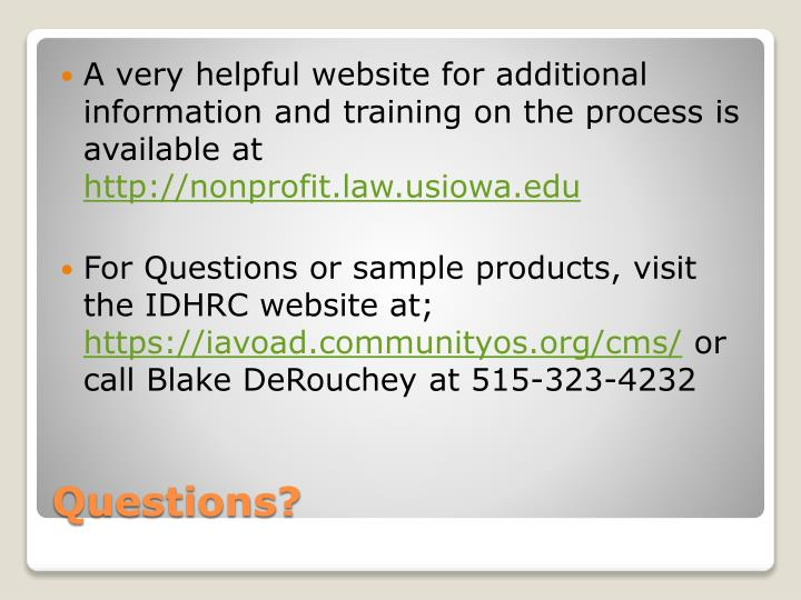 A very helpful website for additional information and training on the process is available at