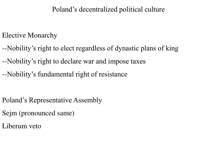 Poland's decentralized political culture