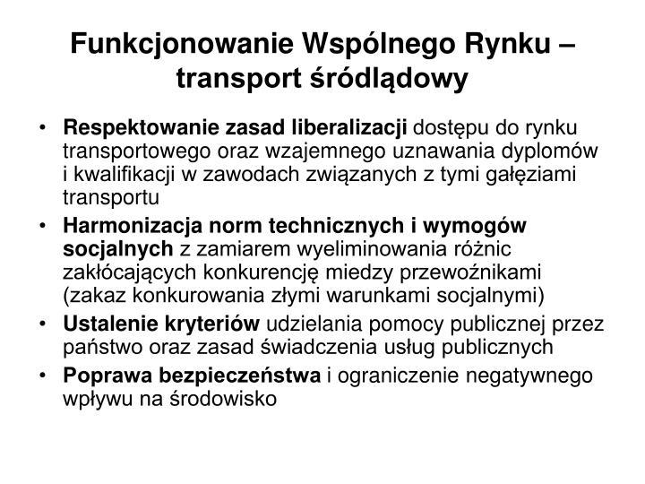 Funkcjonowanie wsp lnego rynku transport r dl dowy