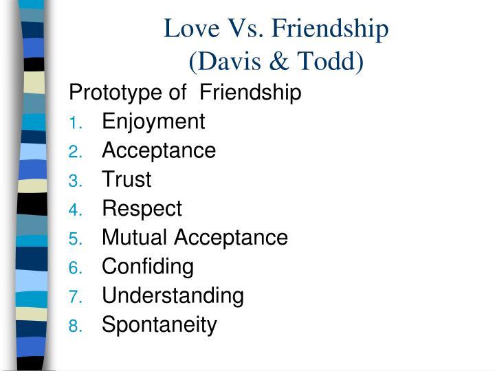 Love Vs. Friendship