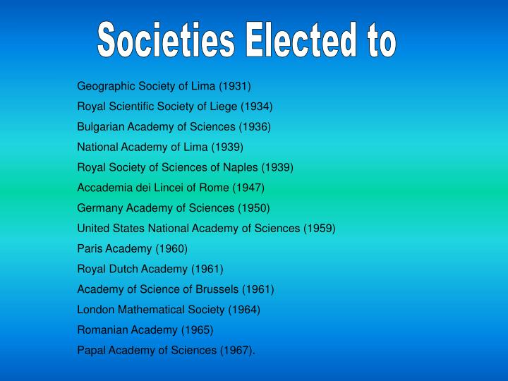 Societies Elected to