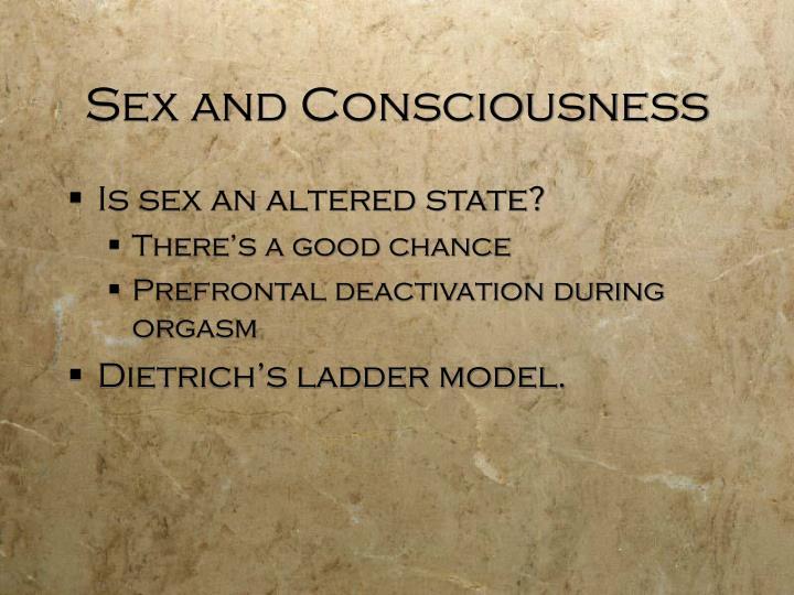 Sex and Consciousness