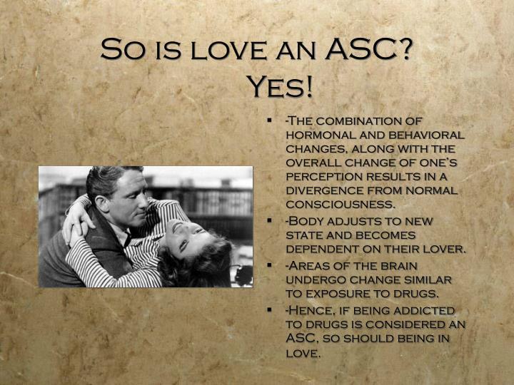 So is love an ASC?
