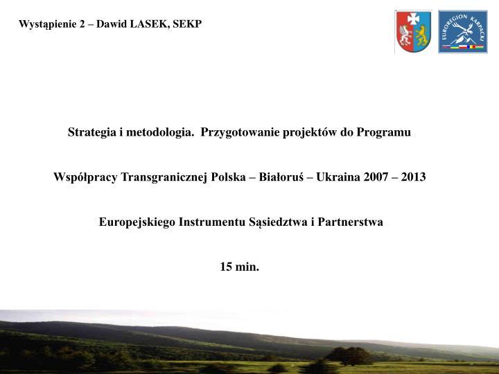 Wystąpienie 2 – Dawid LASEK, SEKP
