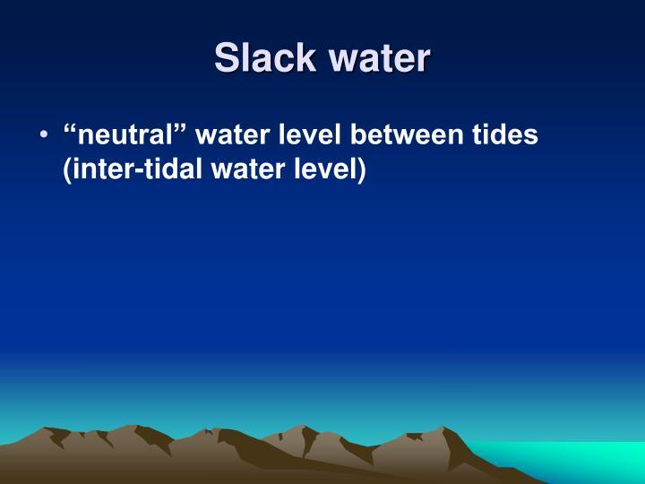 Slack water