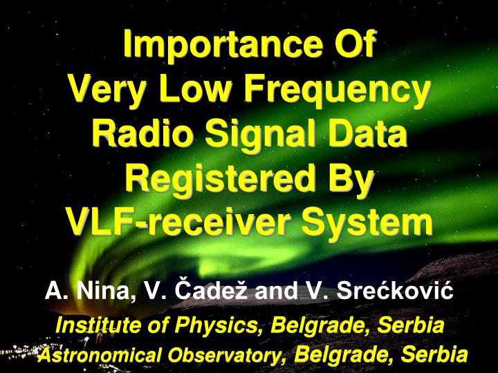 i mportance of very low frequency radio signal data registered by v lf receiver system