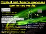 physical and chemical processes preliminary results