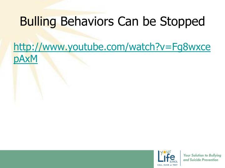 Bulling Behaviors Can be Stopped