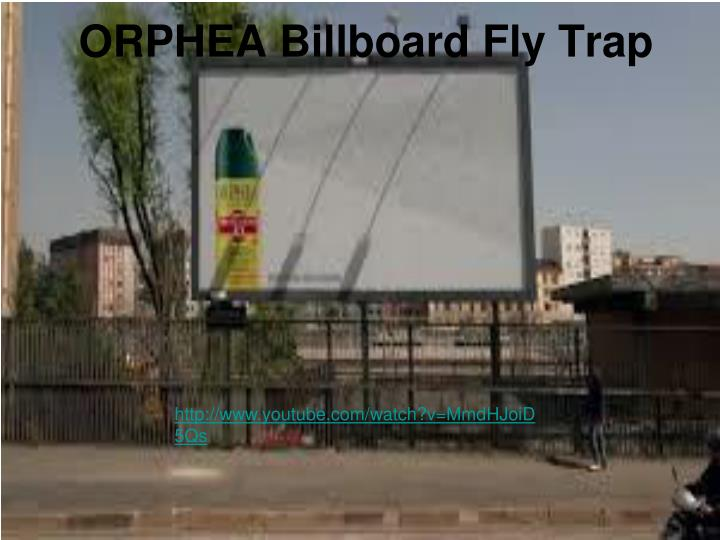 ORPHEA Billboard Fly Trap
